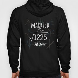Math 35th Anniversary Gift Married Square Root Of 1225 Years print Hoody