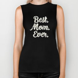 Best Mom Ever (Peach) Biker Tank