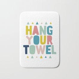 Hang your towel typography bathroom art Bath Mat