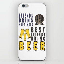 best bring happness - I love beer iPhone Skin