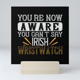 St Paddy - Luck Of The Irish - Quote 47 Mini Art Print