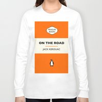 kerouac Long Sleeve T-shirts featuring Penguin Book / On The Road - Jack Kerouac  by FunnyFaceArt