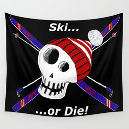 Ski or Die! Wall Tapestry