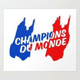 World Champions French Soccer Football Art Print
