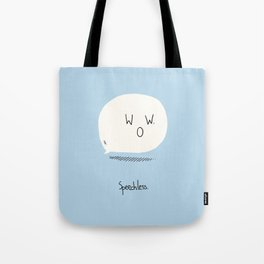 Speechless. Tote Bag