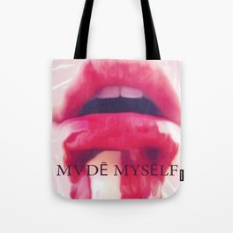 MADE MYSELF Tote Bag