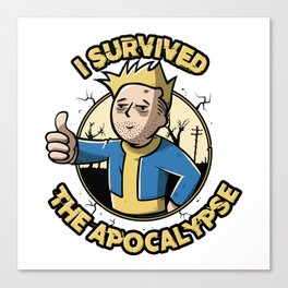 I survived the apocalypse Canvas Print