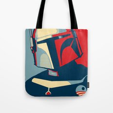 Boba Fett for president  Tote Bag