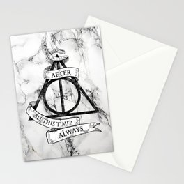 AFTER ALL THIS TIME-ALWAYS Stationery Cards