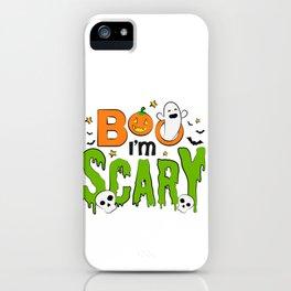 Boo I'm Scary Pumpkin Ghost Halloween iPhone Case