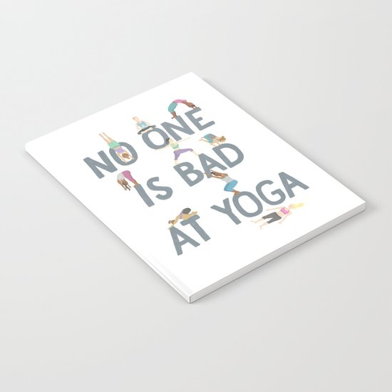 No One is Bad at Yoga by maggieedkins
