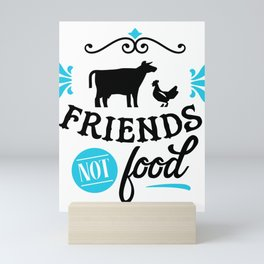 Animal Quotes Friends Not Food Mini Art Print