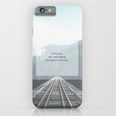 Get Shit Done Slim Case iPhone 6s