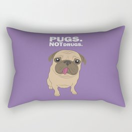 Pugs. Not drugs. Rectangular Pillow