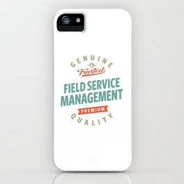 Field Service Management iPhone Case