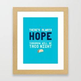 There's Always Hope... Framed Art Print