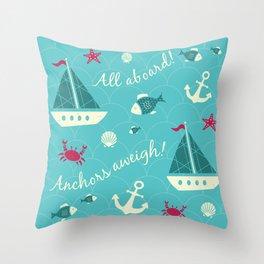 Anchor's aweigh Throw Pillow