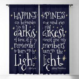 HAPPINESS CAN BE FOUND EVEN IN THE DARKEST OF TIMES - HP3 DUMBLEDORE QUOTE Blackout Curtain