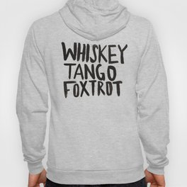 Whiskey Tango Foxtrot Hoody