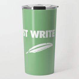 Just Write It Travel Mug