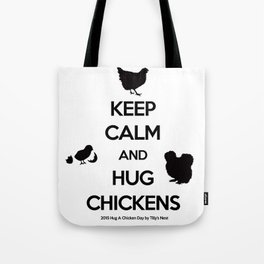 Hug A Chicken Day Tote Bag