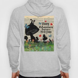 Every Adventure Requires a First Step - Alice In Wonderland Hoody