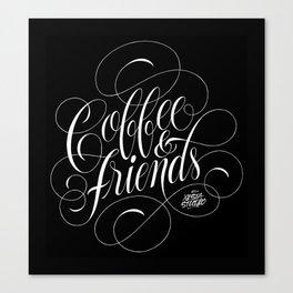 COFFEE & FRIENDS Canvas Print