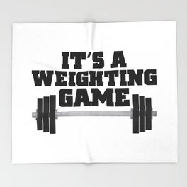 It's A Weighting Game Throw Blanket