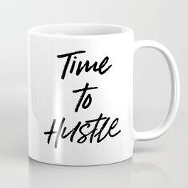 Time to Hustle Coffee Mug