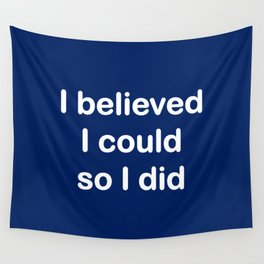 I believed - marine blue Wall Tapestry