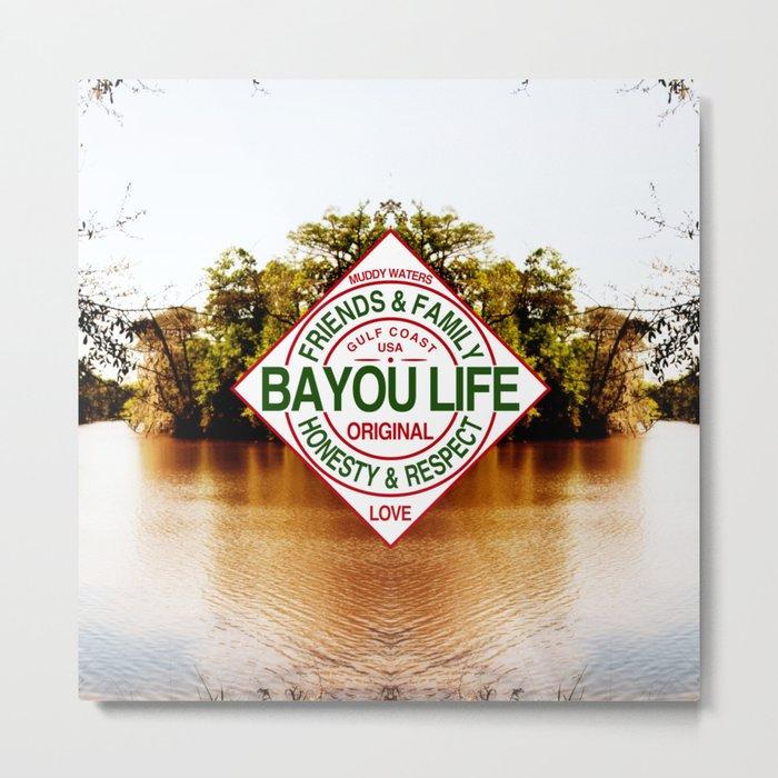 The Bayou Life Homage Metal Print