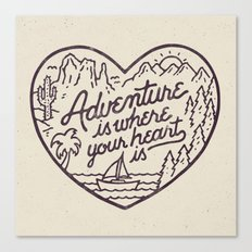 Adventure is where your heart is Canvas Print