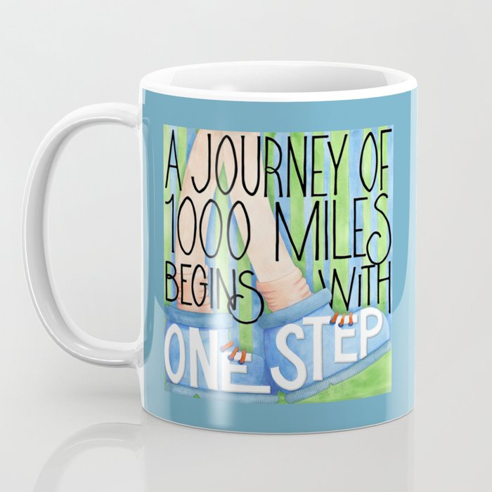 A Journey of 1000 Miles Coffee Mug