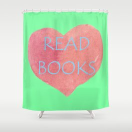 Read Books Shower Curtain