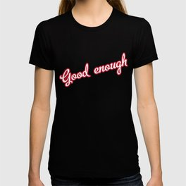 GoodEnough T-shirt