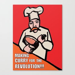 Making Curry for the Revolution Canvas Print
