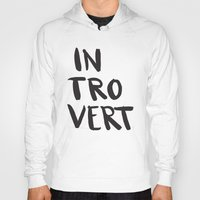 introvert Hoodies featuring Introvert by Dead Language