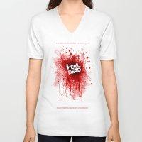 evil dead V-neck T-shirts featuring Evil Dead 2013 by Dukesman
