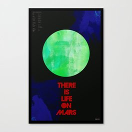 There Is Life On Mars Canvas Print