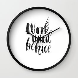 work hard be nice,be kind,office decor,workout poster,quote prints,motivational poster,printable art Wall Clock