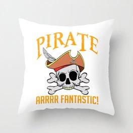 "Boney Ship Wreck Skull ""Pirate Arrrr Fantastic!"" T-shirt Design Spooky Creepy Halloween Scary Ghost Throw Pillow"