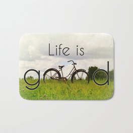 Life is Good Bath Mat