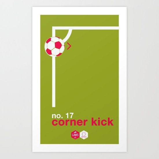 Corner Kick (No. 17) Art Print