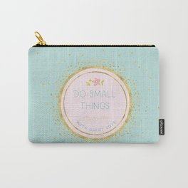 Do small things with great love- Typography on aqua background Carry-All Pouch