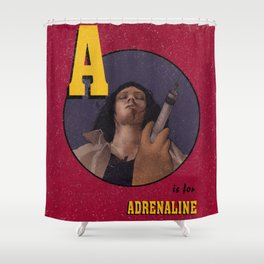 A is for Adrenaline Shower Curtain