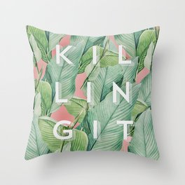 Killing it Throw Pillow
