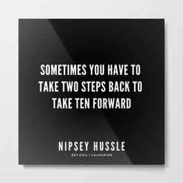 4  | Nipsey Hussle Quotes Metal Print