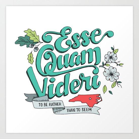 Esse Quam Videri Art Print