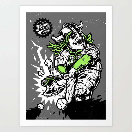 The Homerun viking  Art Print