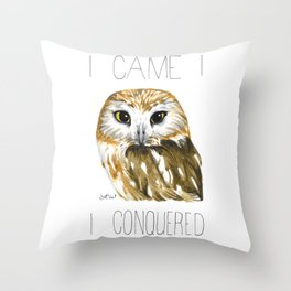 I Came, I Saw-whet, I Conquered (Northern Saw-whet Owl) Throw Pillow